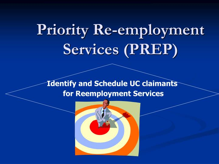 Priority re employment services prep