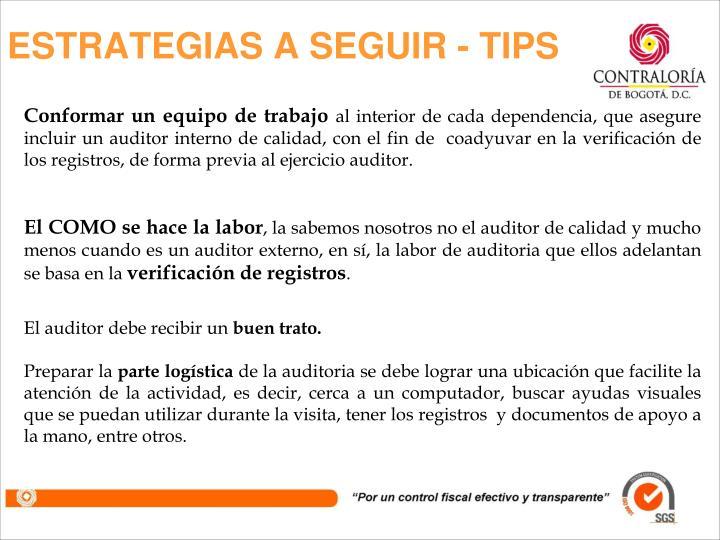 ESTRATEGIAS A SEGUIR - TIPS