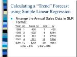 calculating a trend forecast using simple linear regression
