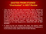 quotes from studies overlooked in nist review1
