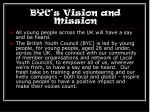 byc s vision and mission
