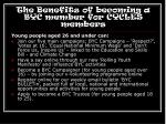 the benefits of becoming a byc member for cycles members