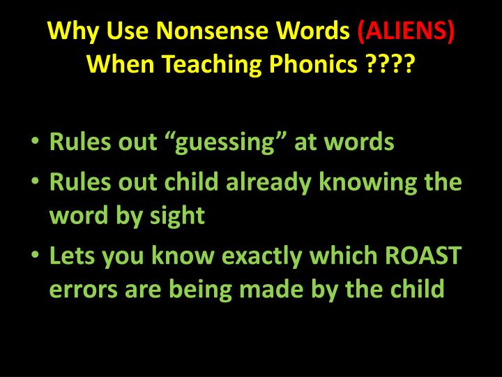 Why Use Nonsense Words