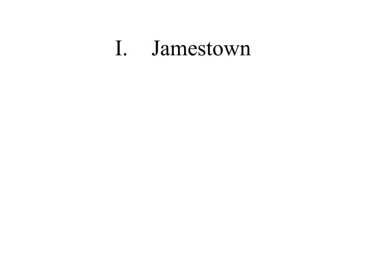 I jamestown