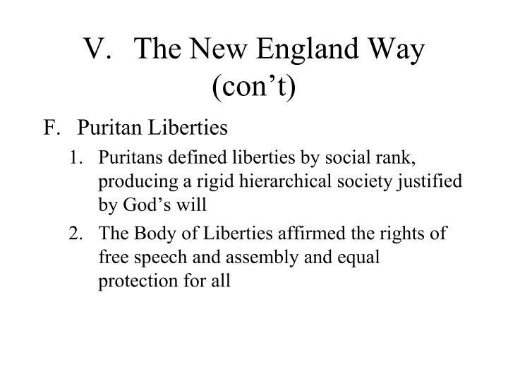 V.The New England Way (con't)