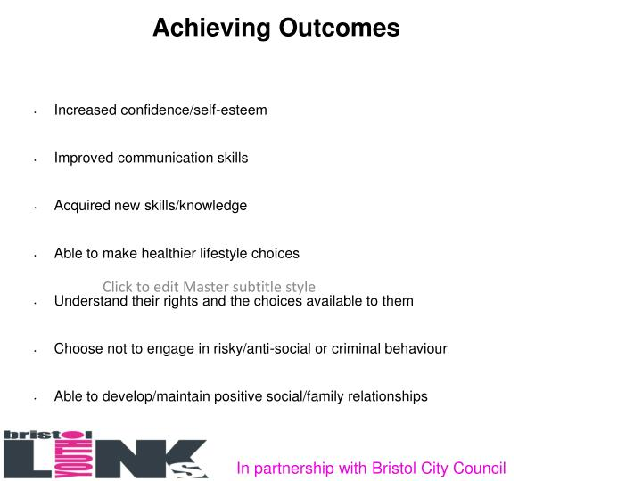 Achieving Outcomes