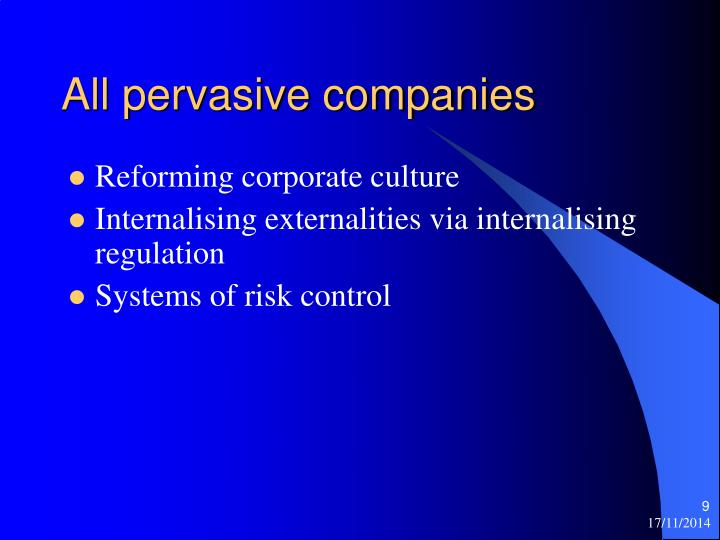 All pervasive companies