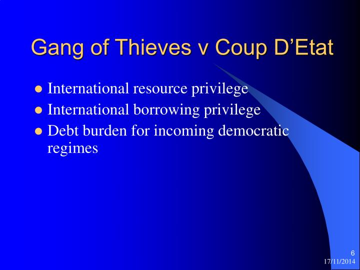 Gang of Thieves v Coup D'Etat