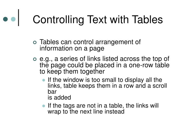 Controlling Text with Tables