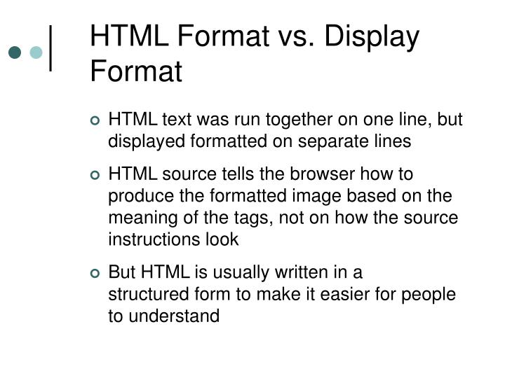 HTML Format vs. Display Format