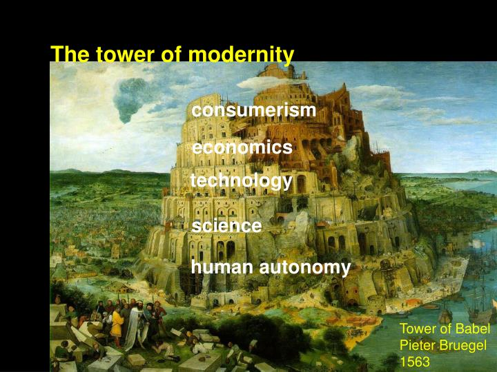 The tower of modernity