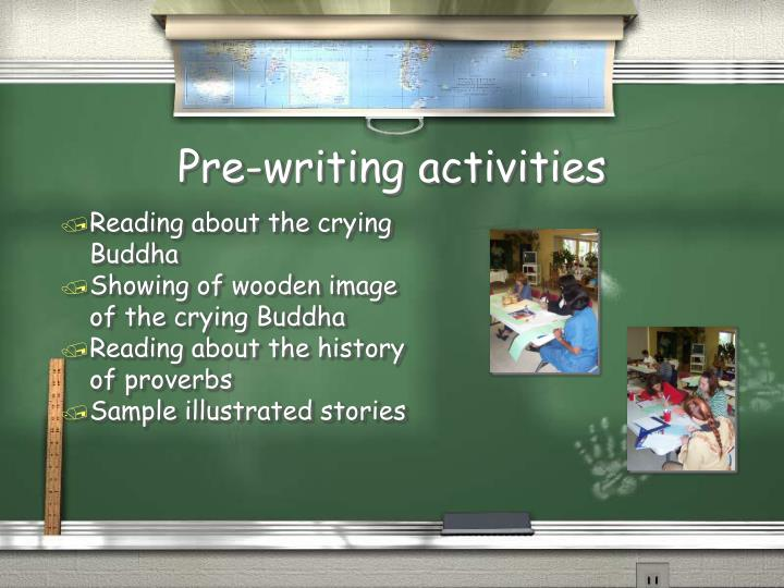 Pre-writing activities