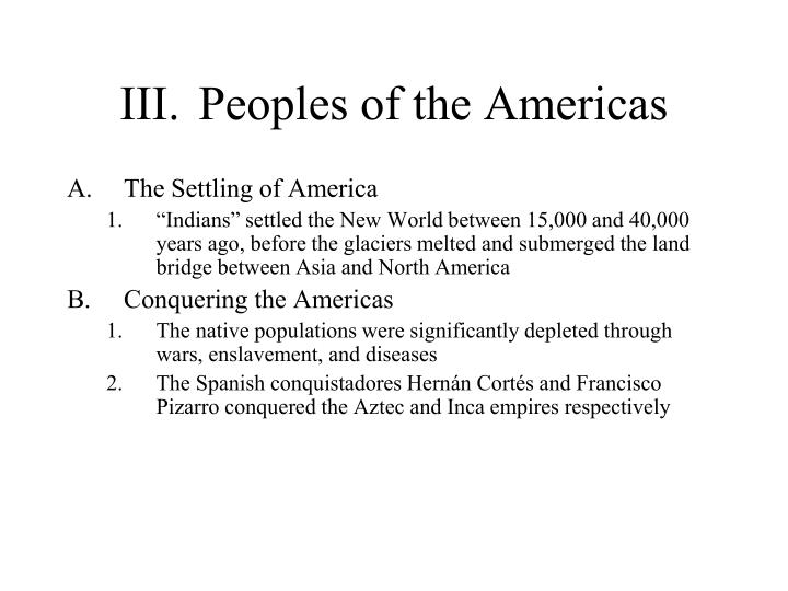 III.	Peoples of the Americas