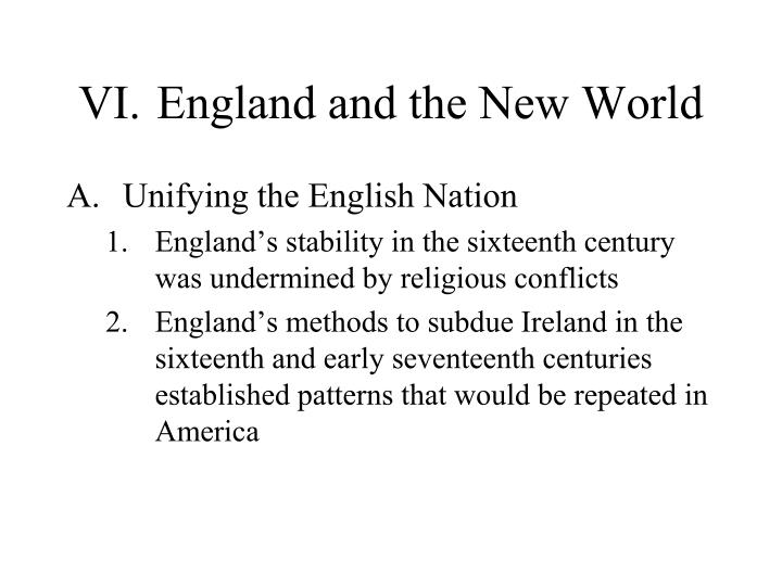 VI.	England and the New World