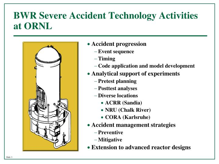 Bwr severe accident technology activities at ornl