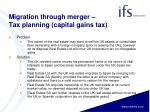 migration through merger tax planning capital gains tax1