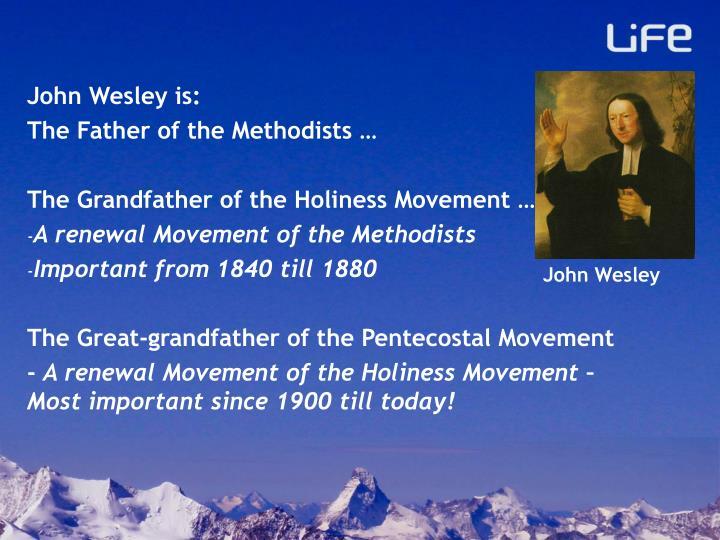 John Wesley is: