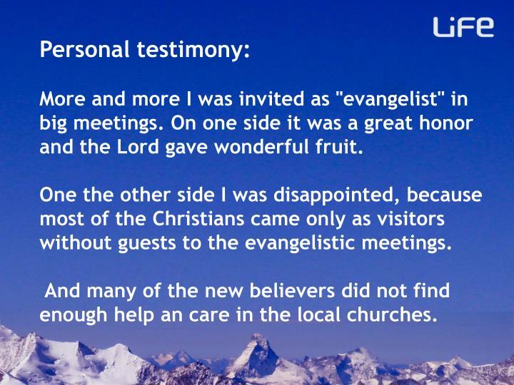 Personal testimony: