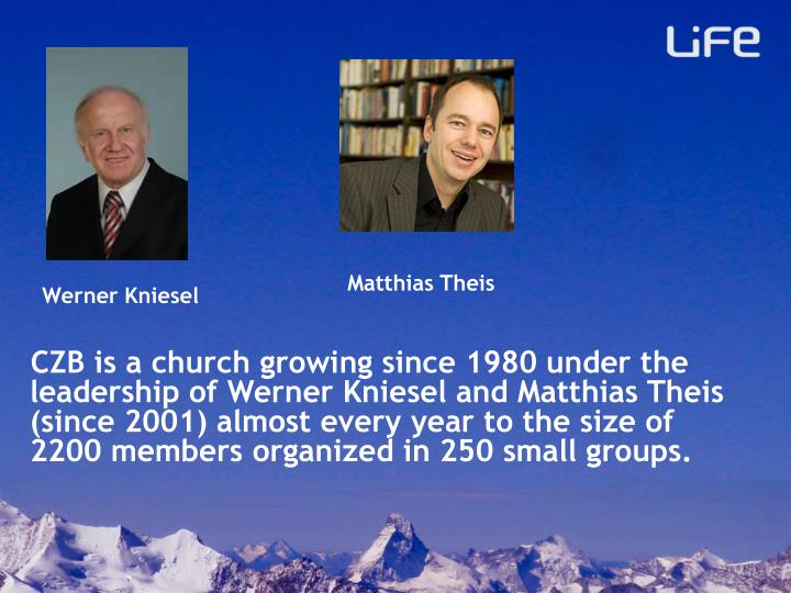 CZB is a church growing since 1980 under the leadership of Werner Kniesel and Matthias Theis (since 2001) almost every year to the size of 2200 members organized in 250 small groups.