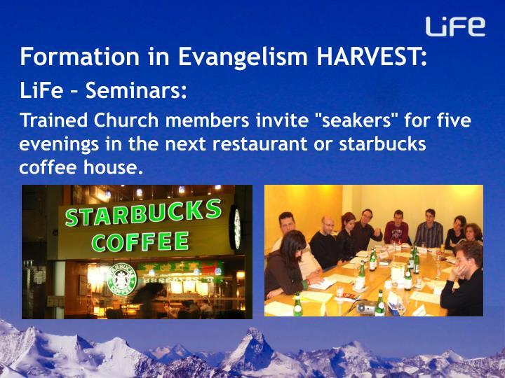 Formation in Evangelism HARVEST: