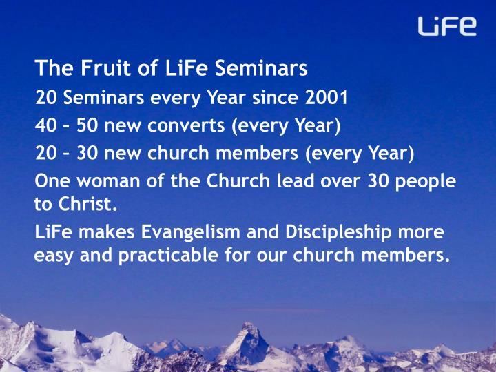 The Fruit of LiFe Seminars