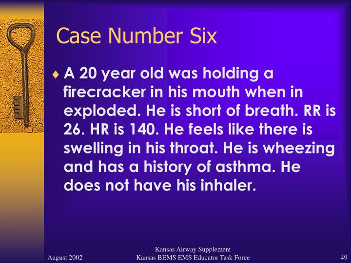 Case Number Six