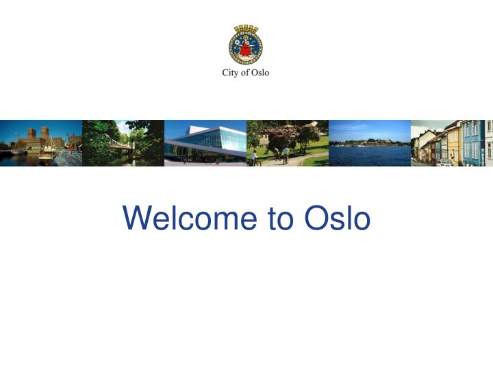 welcome to oslo n.