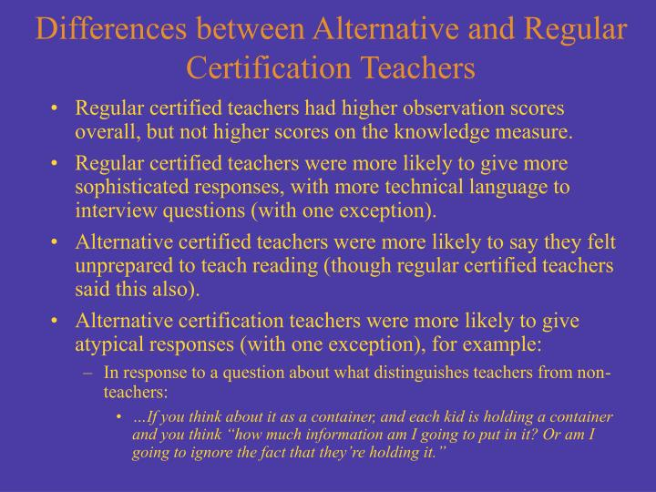 Differences between Alternative and Regular Certification Teachers