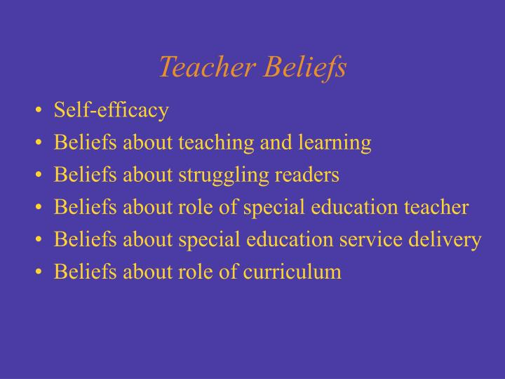 Teacher Beliefs
