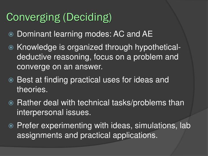 Converging (Deciding)