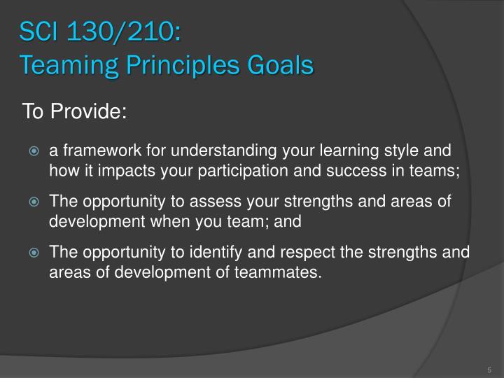 SCI 130/210:                  Teaming Principles Goals