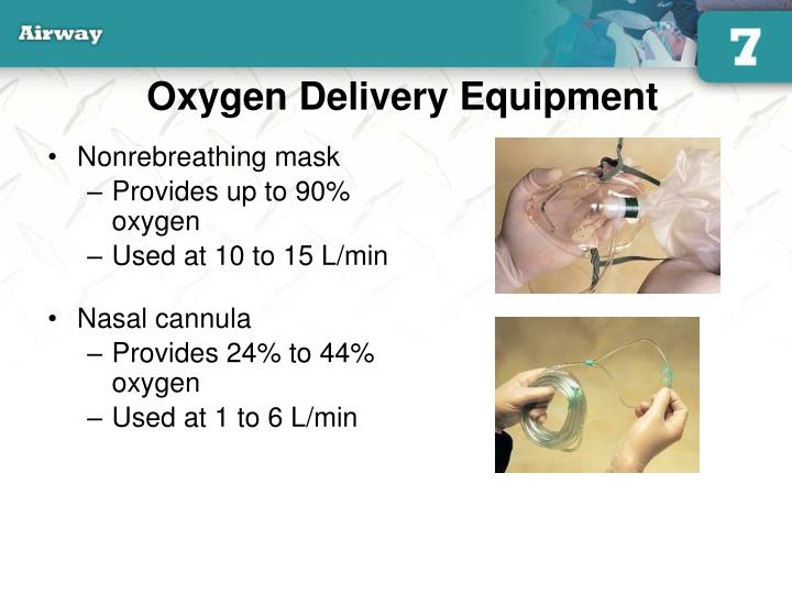 Oxygen Delivery Equipment