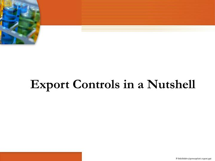Export Controls in a Nutshell