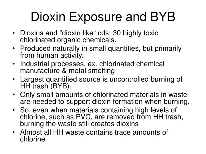 Dioxin Exposure and BYB