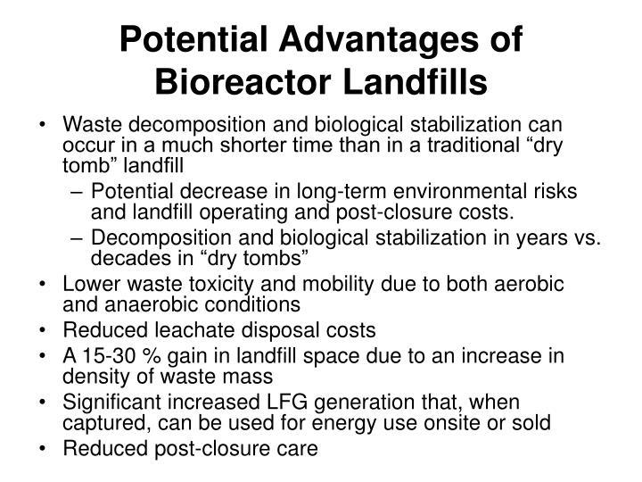 Potential Advantages of Bioreactor Landfills
