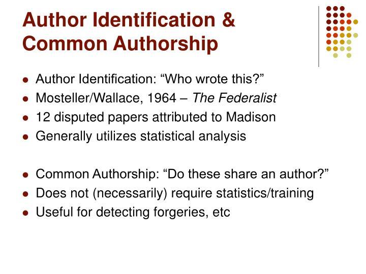 Author identification common authorship