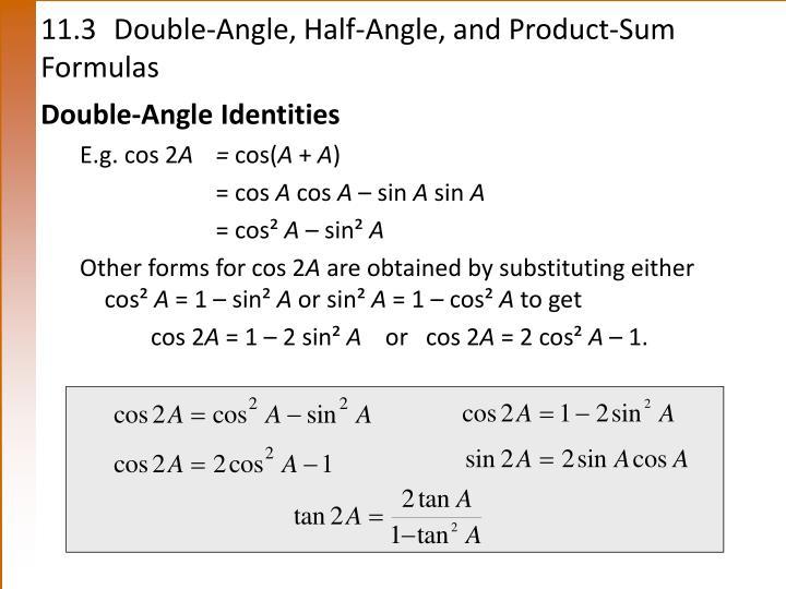 11 3 double angle half angle and product sum formulas