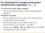 d distribution of a sample of data drawn randomly from a population y 1 y n