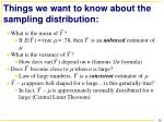 things we want to know about the sampling distribution