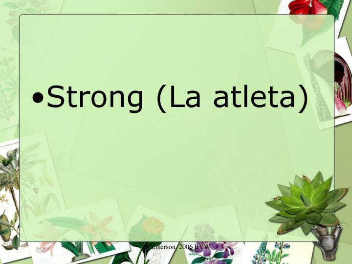 Strong (La atleta)