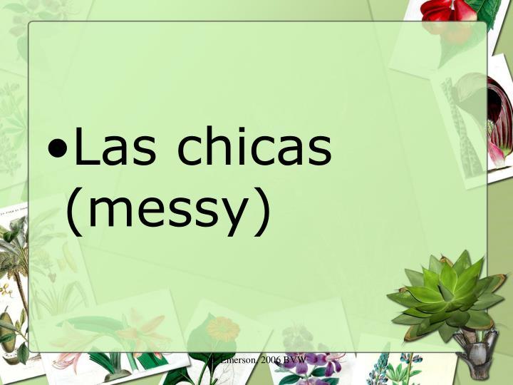 Las chicas (messy)