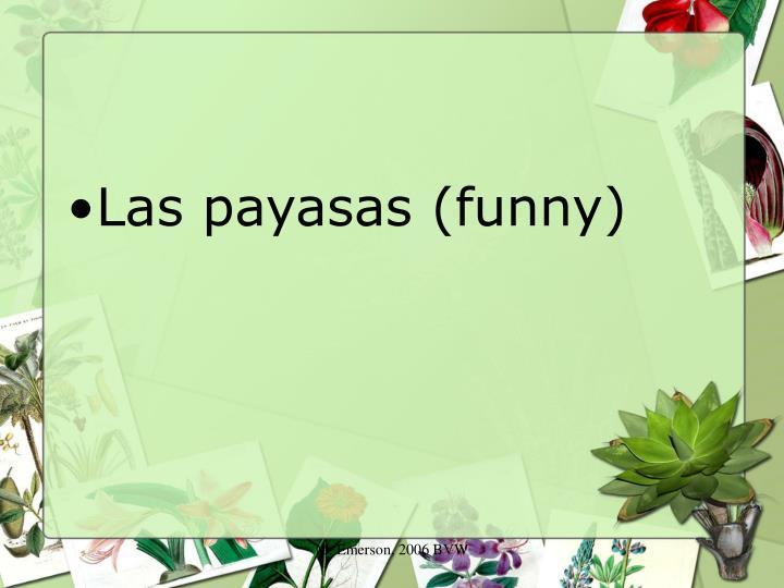 Las payasas (funny)