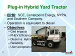 plug in hybrid yard tractor