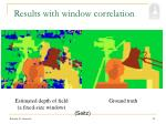 results with window correlation