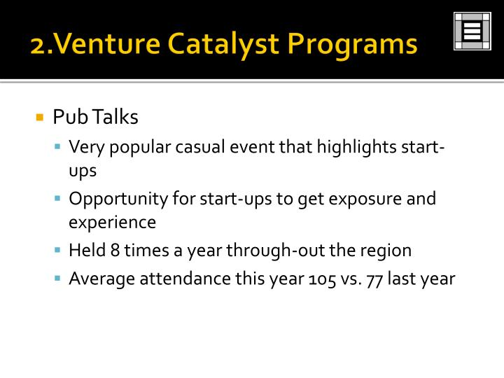 2.Venture Catalyst Programs
