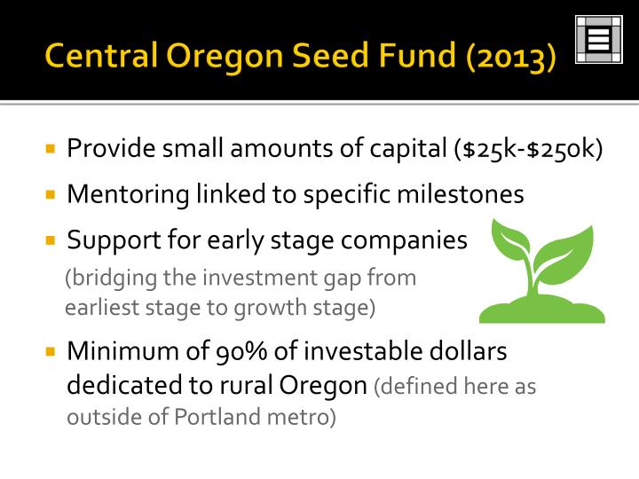 Central Oregon Seed Fund (2013)
