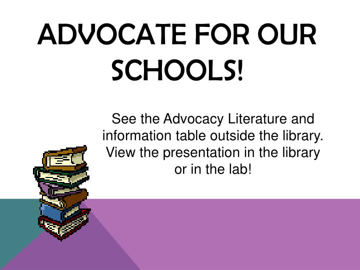 Advocate for our schools!