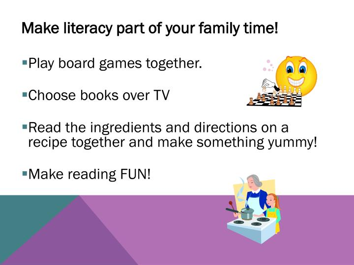 Make literacy part of your family time!