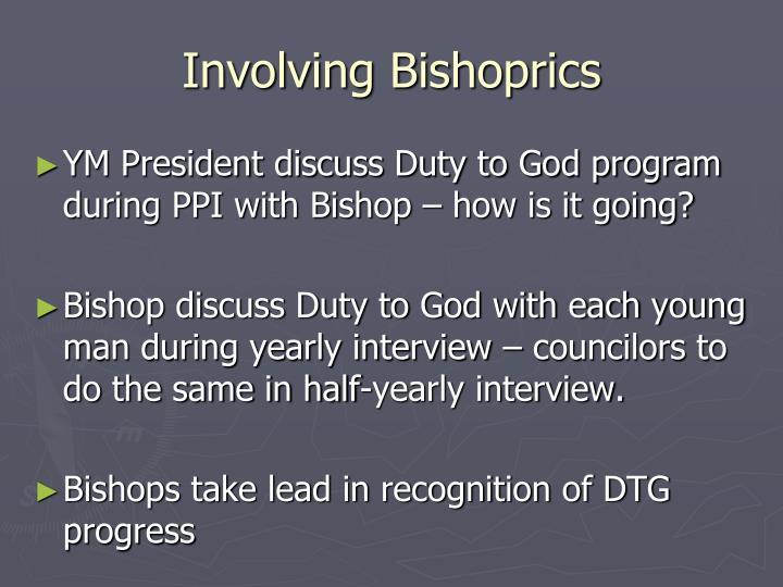 Involving Bishoprics