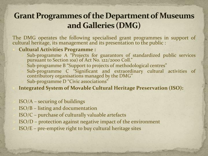 Grant programmes of the department of museums and galleries dmg